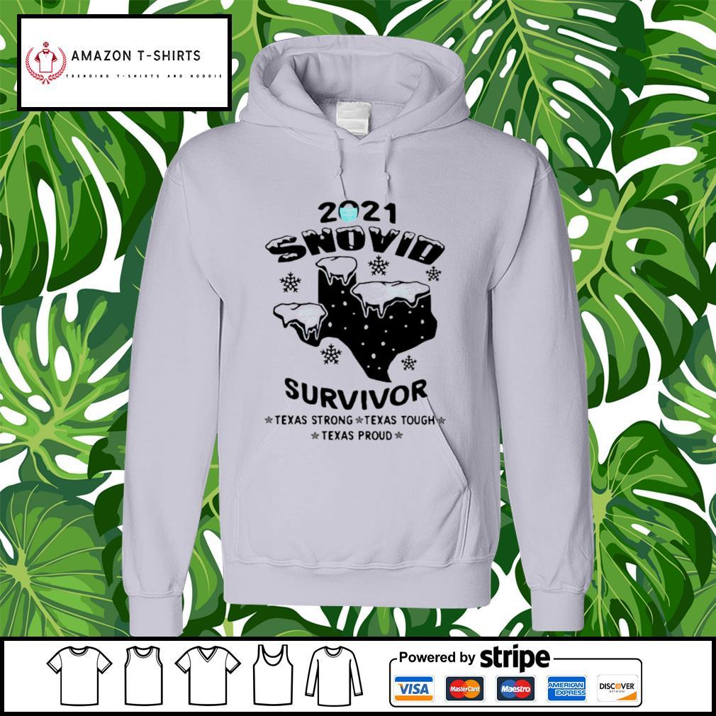 2021 snovid survivor Texas strong, Texas tough, Texas proud s hoodie