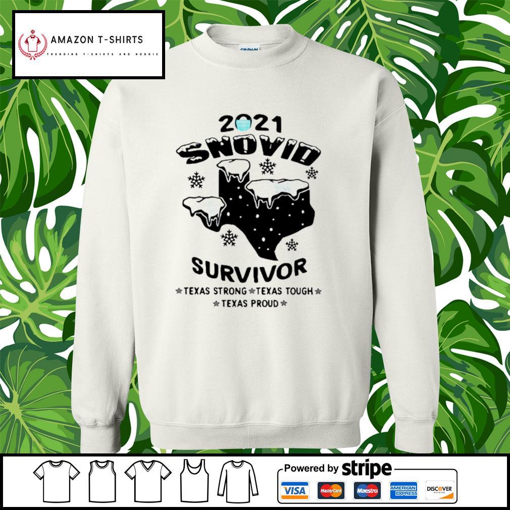 2021 snovid survivor Texas strong, Texas tough, Texas proud s sweater