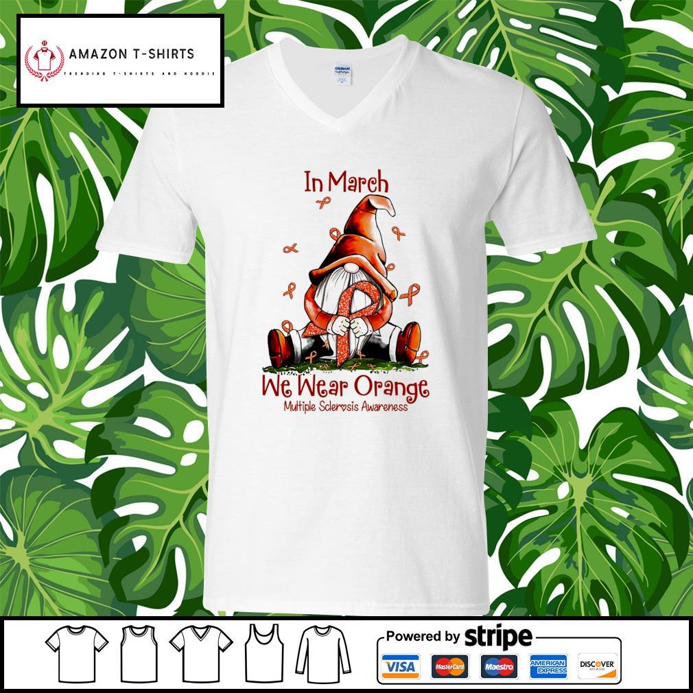 Gnome hug Cancer in March we wear orange multiple sclerosis awareness s v-neck-t-shirt
