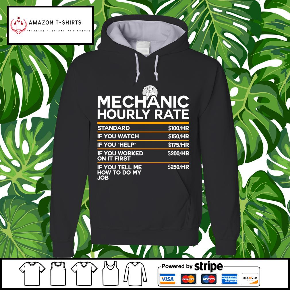 Mechanic hourly rate s hoodie