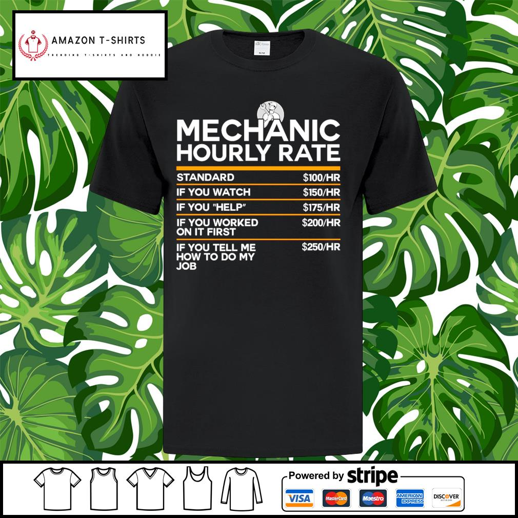 Mechanic hourly rate shirt