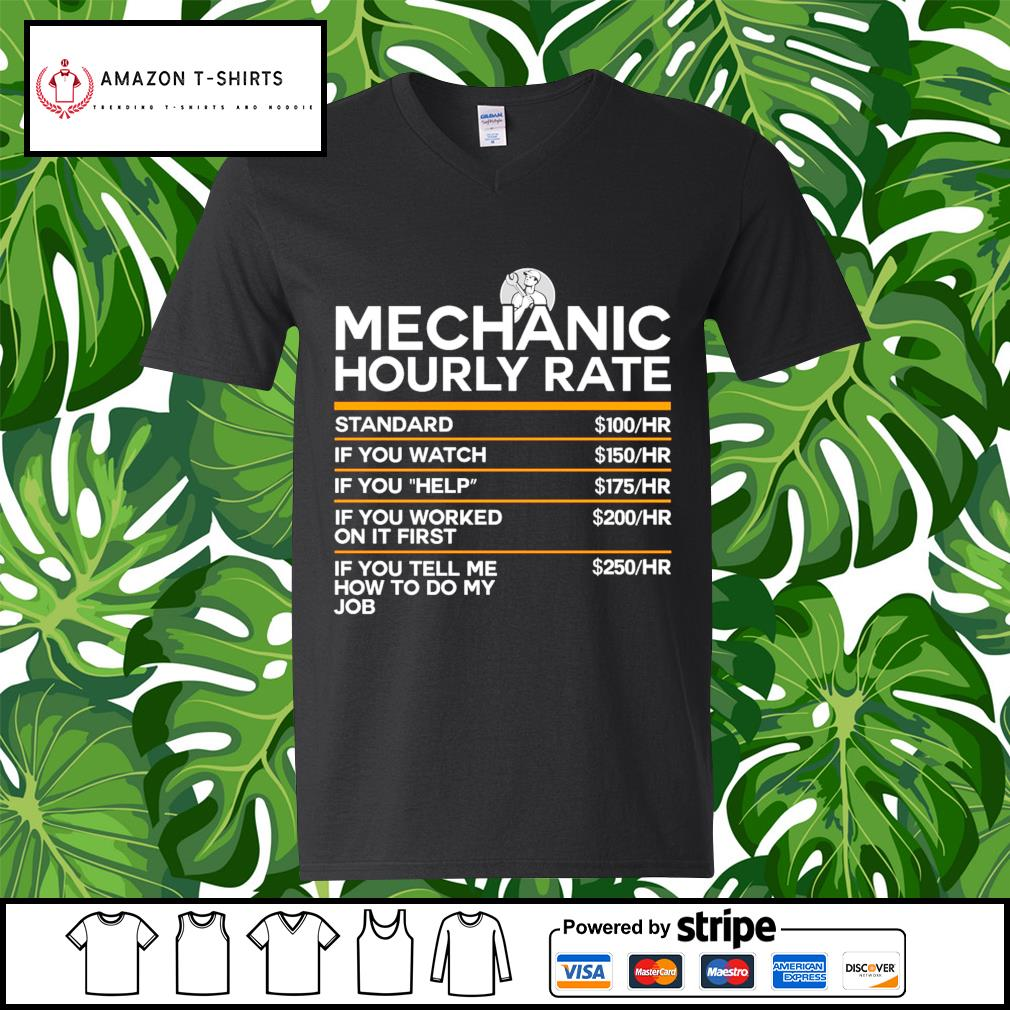 Mechanic hourly rate s v-neck-t-shirt