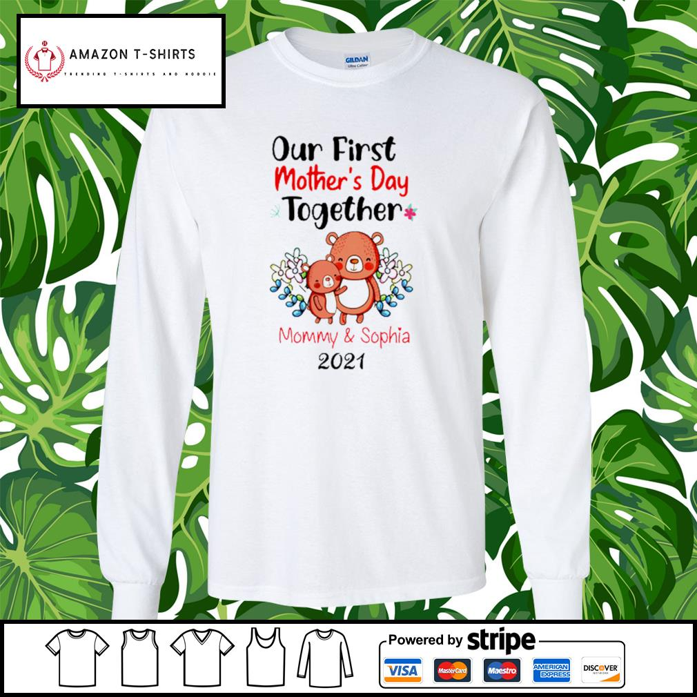 Our first mother's day together mommy and sophia 2021 s longsleeve-tee