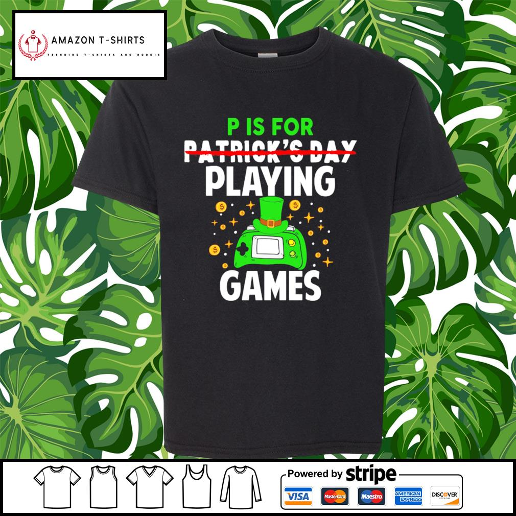 P is for Patrick's Day playing games s youth-tee