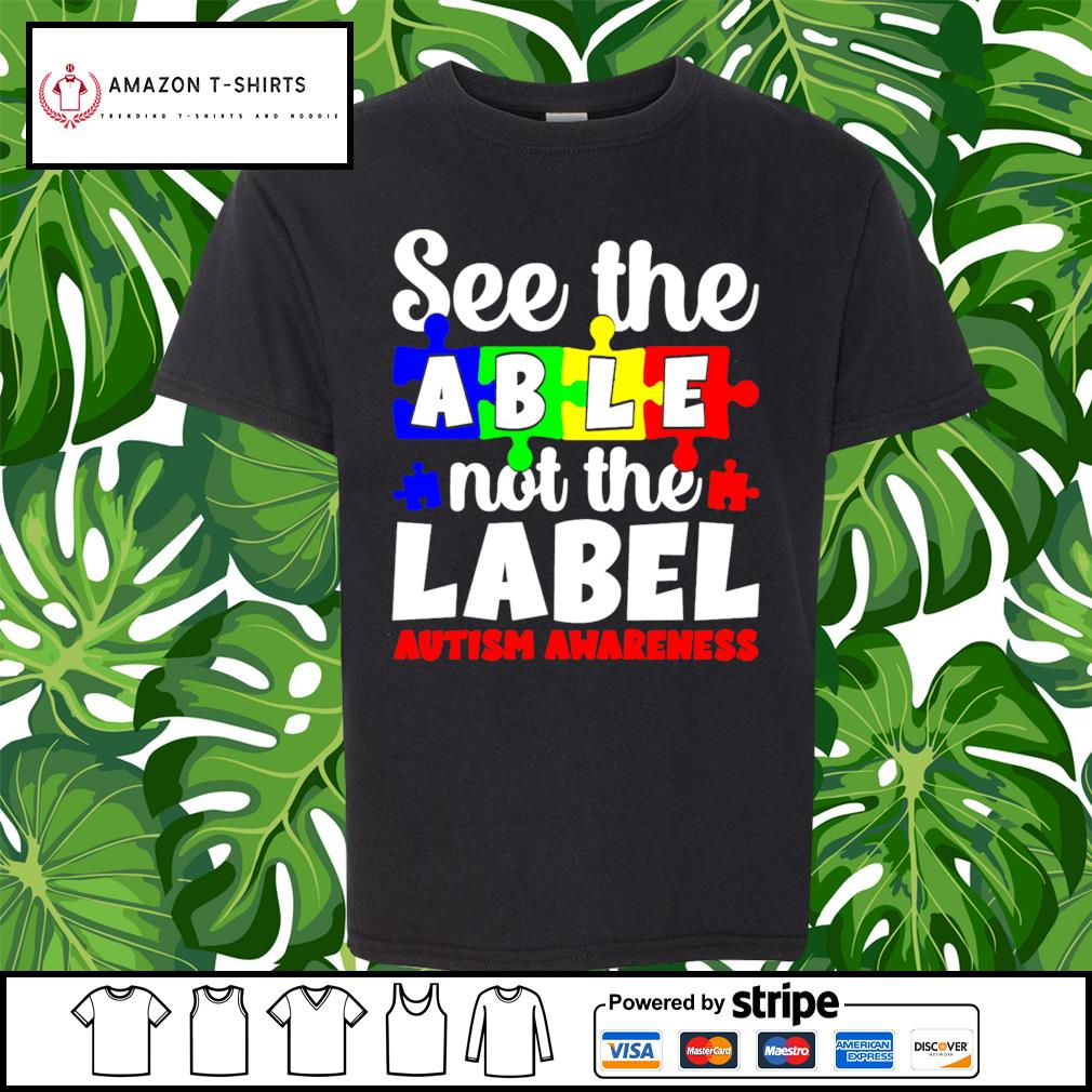 See the able not the Label Autism awareness s youth-tee