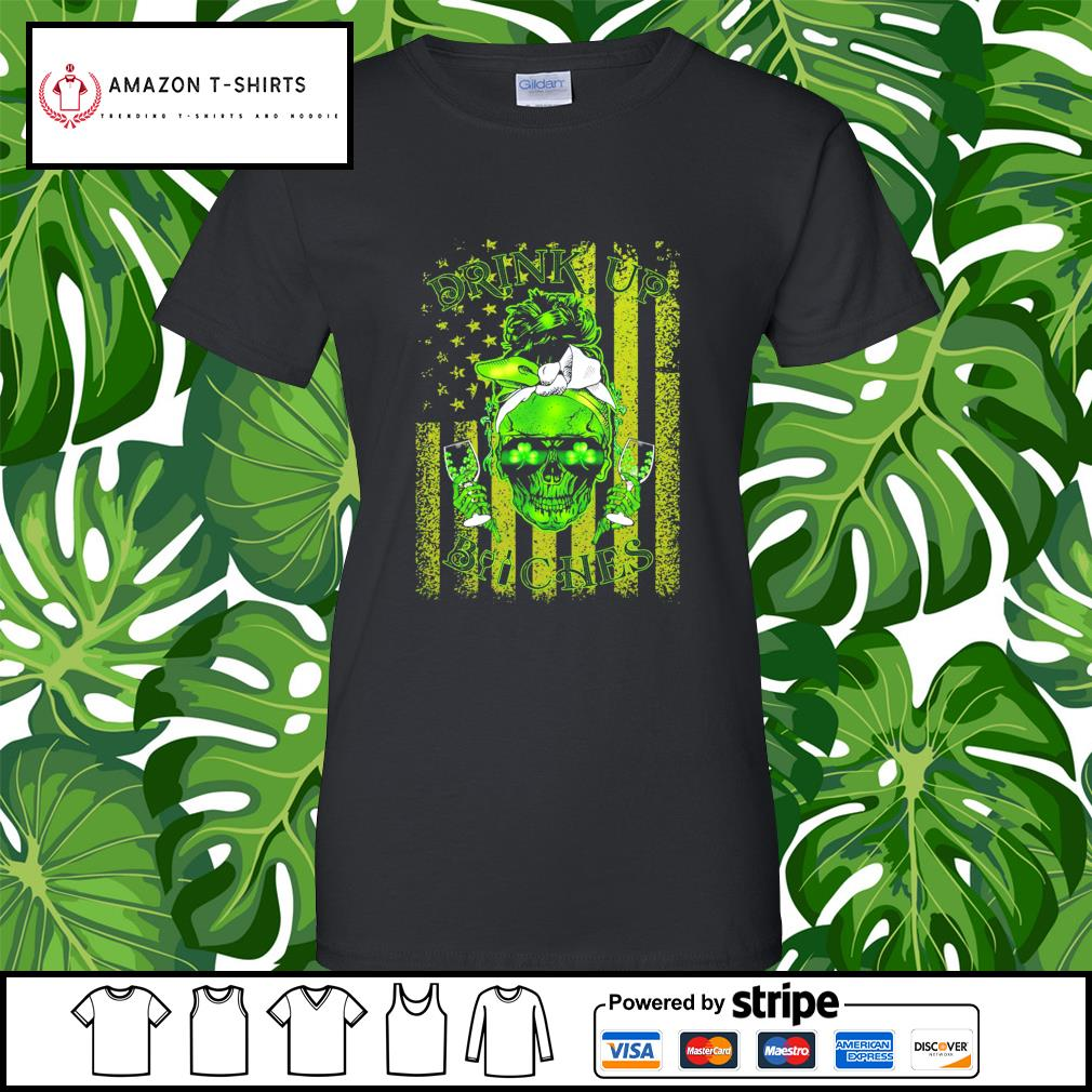 St.Patrick's Day Skull drink up Bitches American Flag s ladies-tee