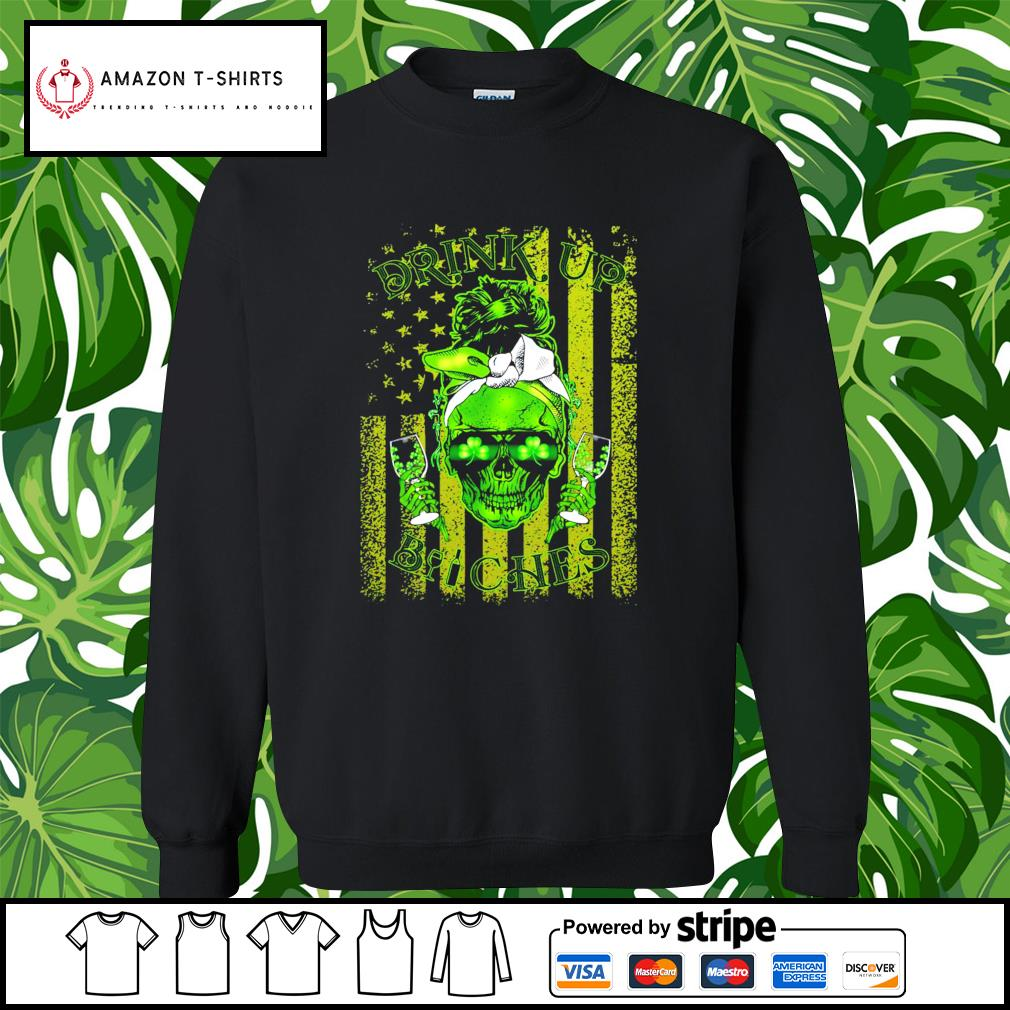 St.Patrick's Day Skull drink up Bitches American Flag s sweater