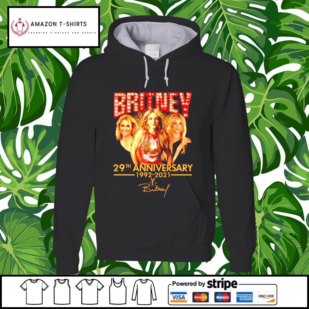 Britney 29th anniversary 1992-2021 hoodie