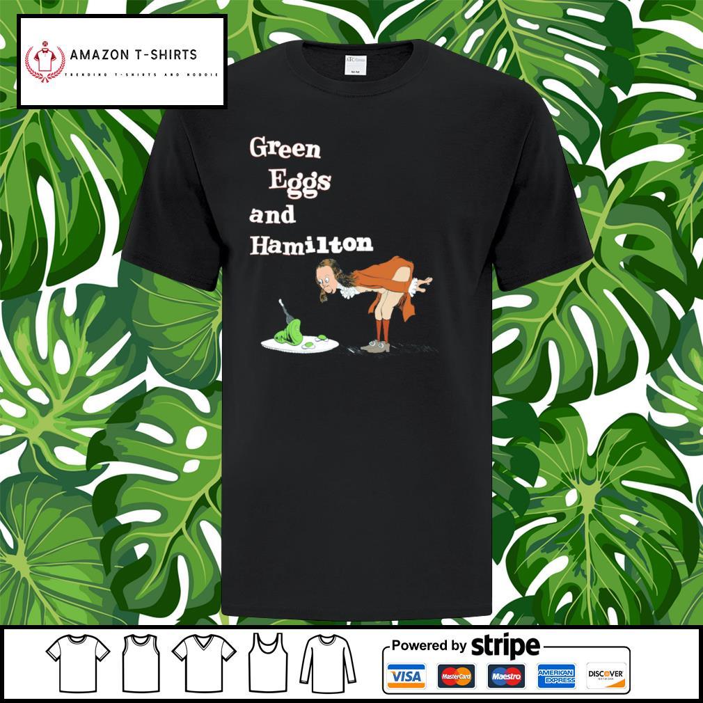 Green Eggs and Hamilton shirt