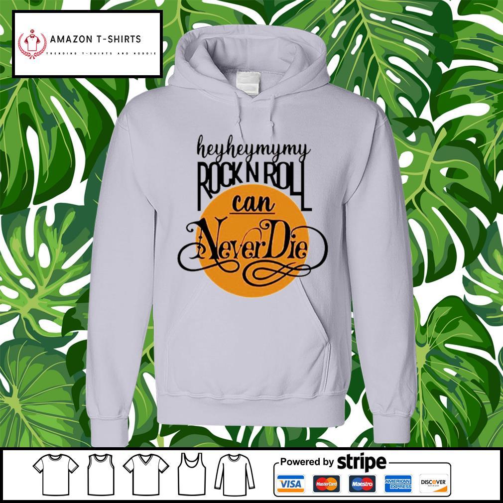 Heyheymymy Rock Roll can Never Die hoodie
