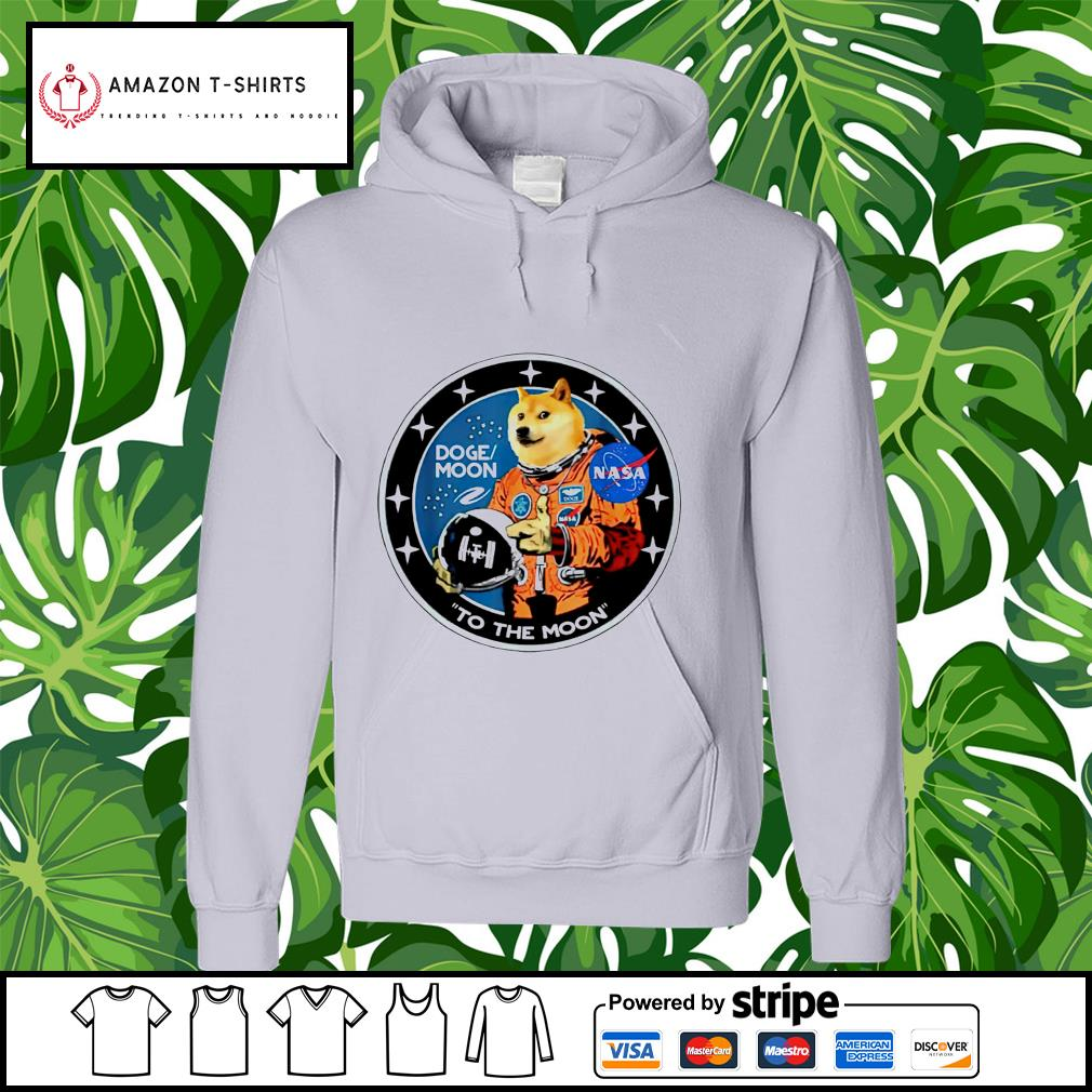 Doge moon Nasa to the moon hoodie