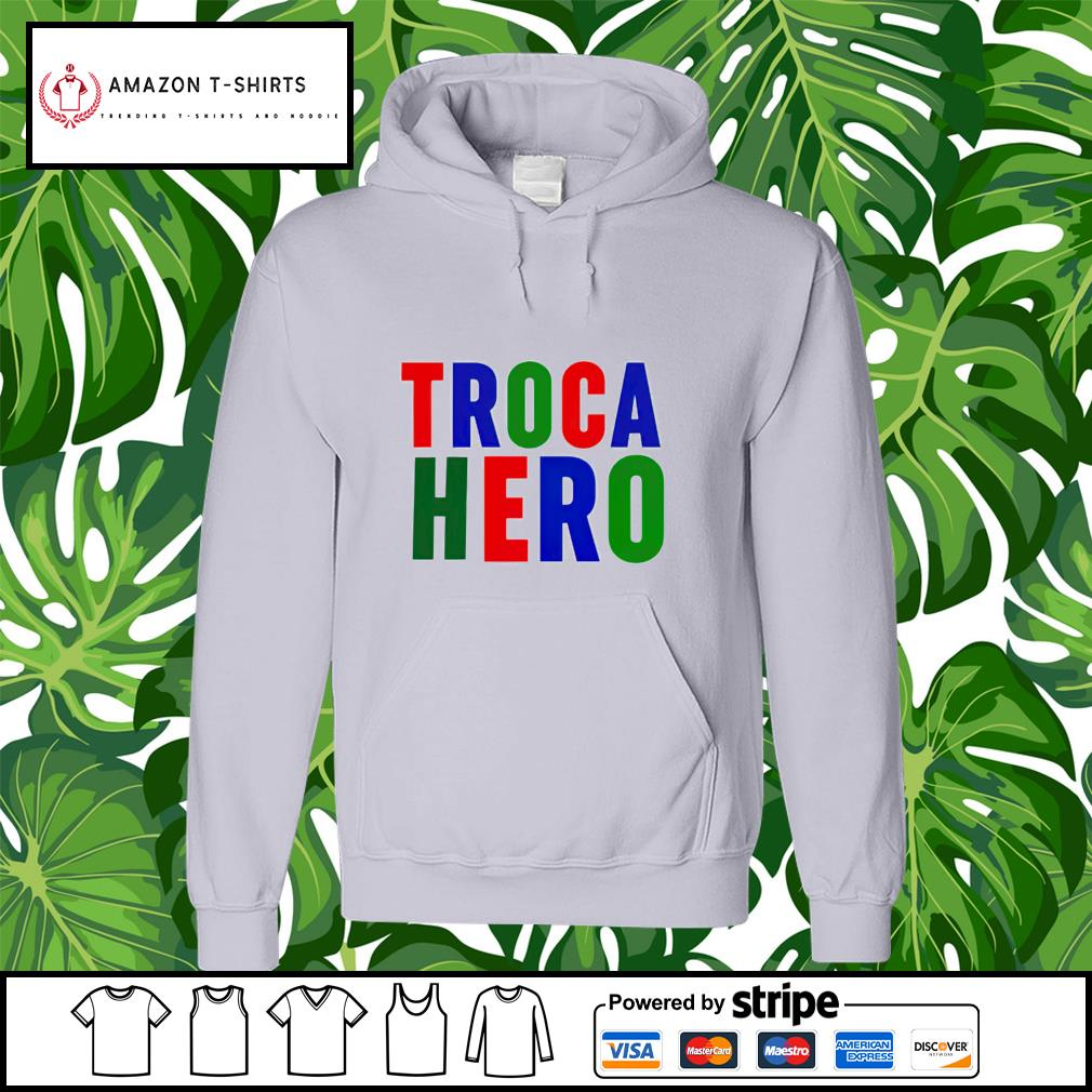 Troca Hero hoodie