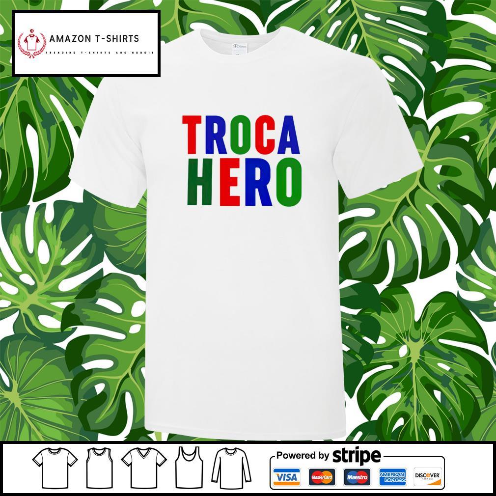 Troca Hero shirt