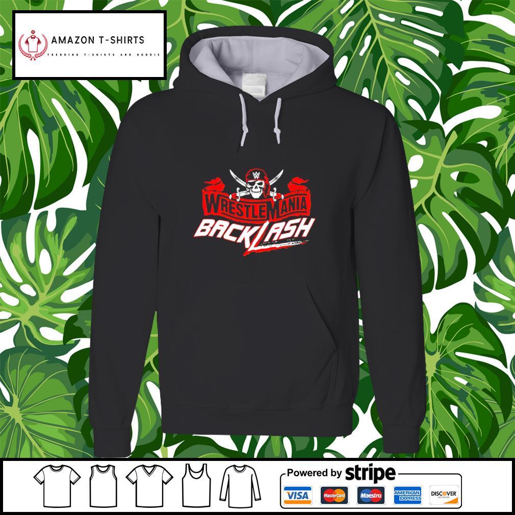 Wrestlemania Backlash hoodie