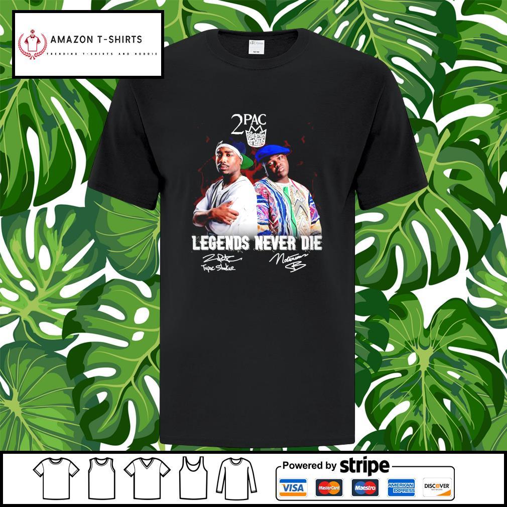 2PAC Biggie Smalls legends never die signature shirt