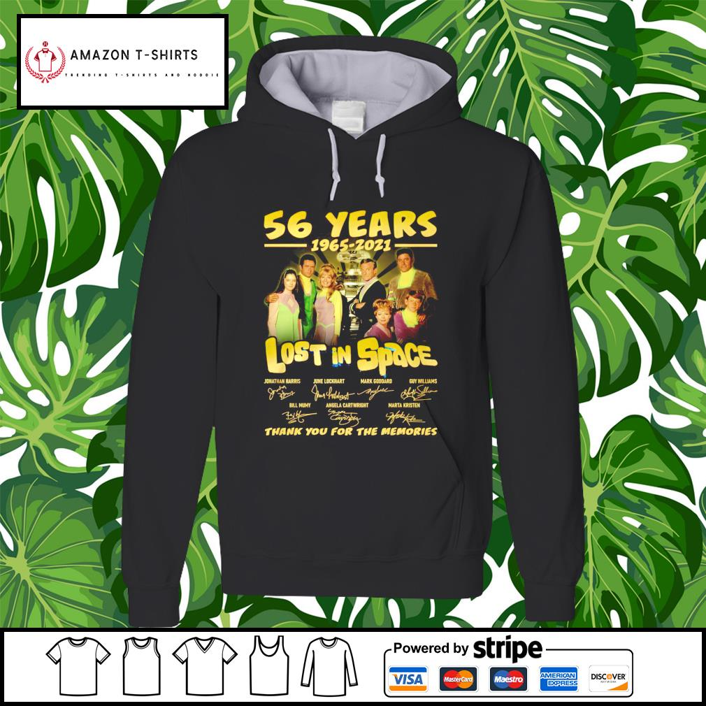 56 years 1965 2021 Lost in Space thank you for the memories hoodie