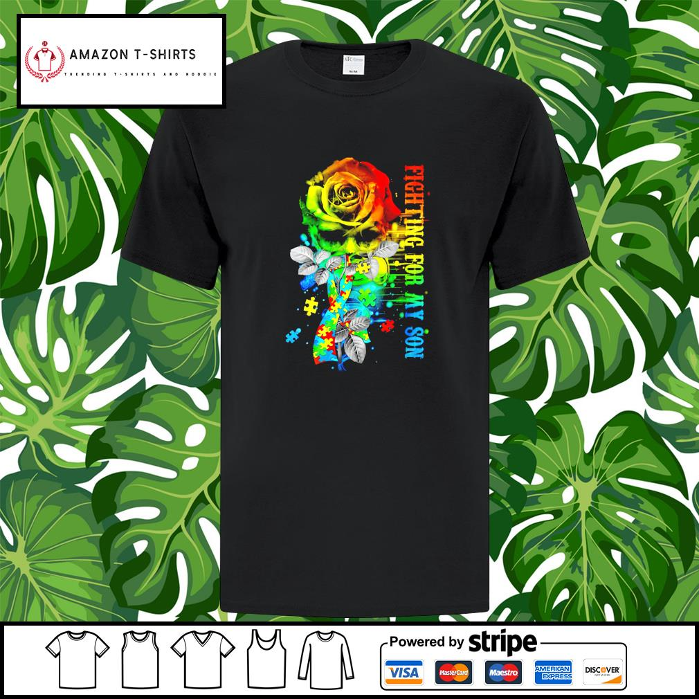 Fighting for my Son Autism flower shirt