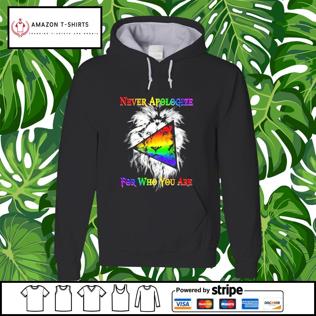 Never apologize for who you are LGBT tiger hoodie