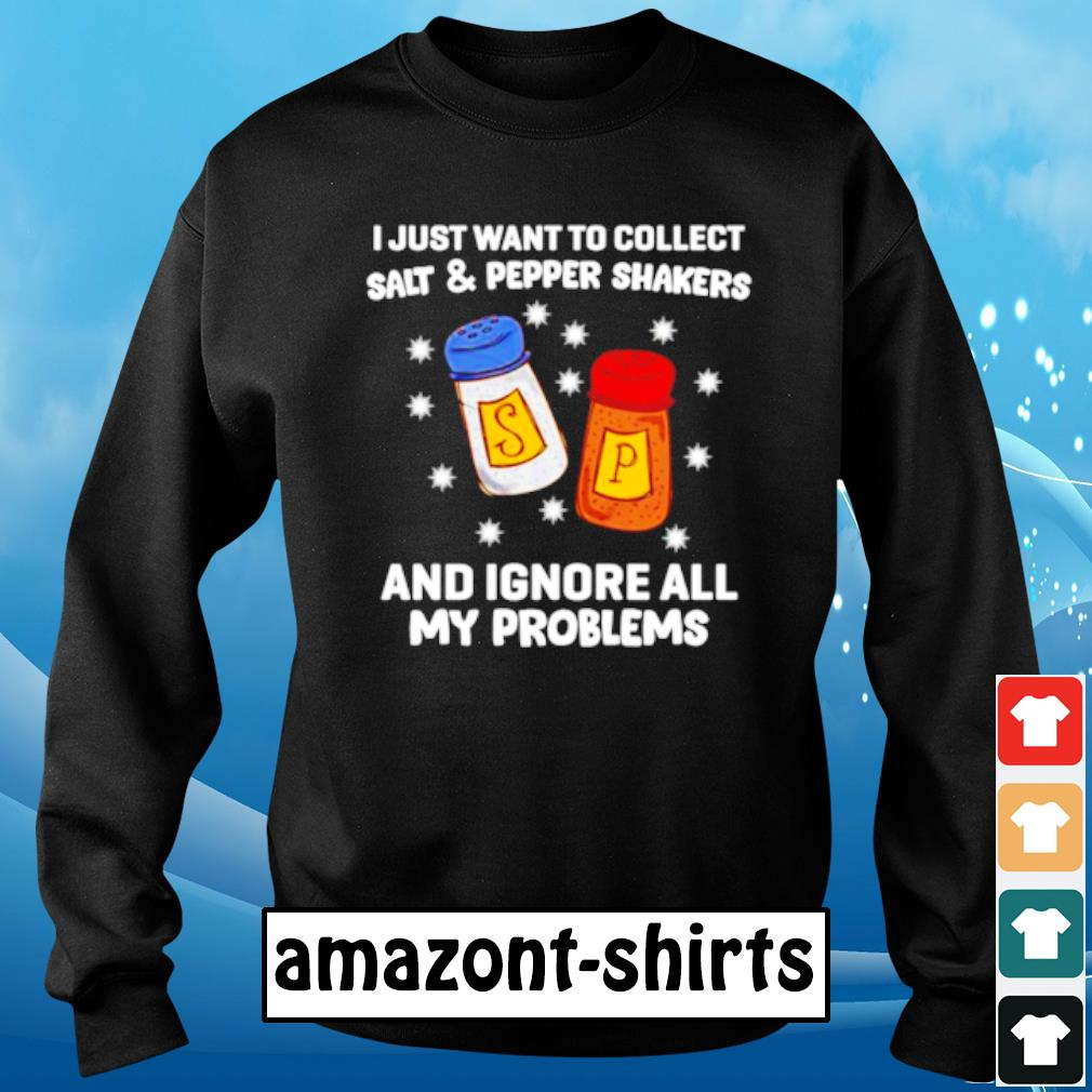 I just want to collect salt and pepper shakers and ignore all my problems s sweater