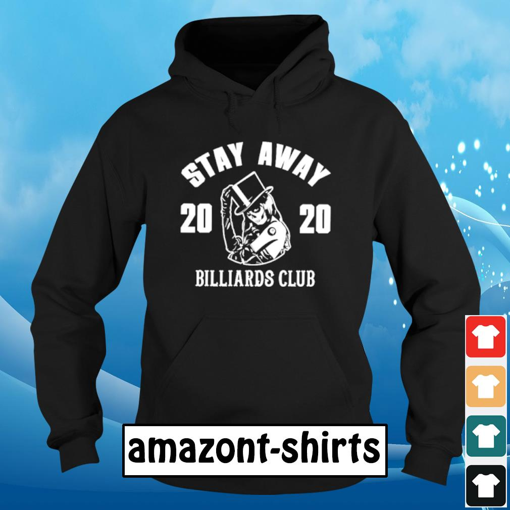 Stay away 2020 Billiards club s hoodie