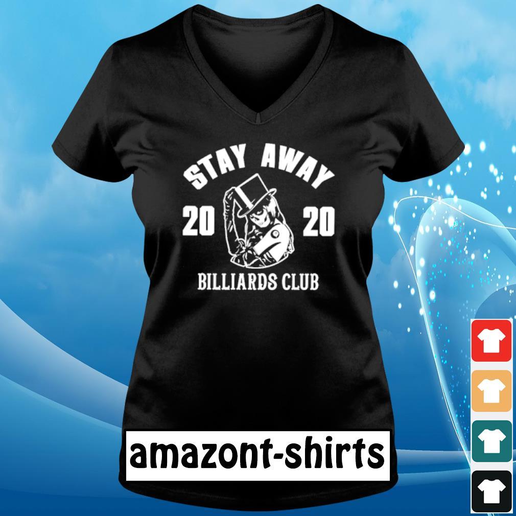 Stay away 2020 Billiards club s v-neck-t-shirt