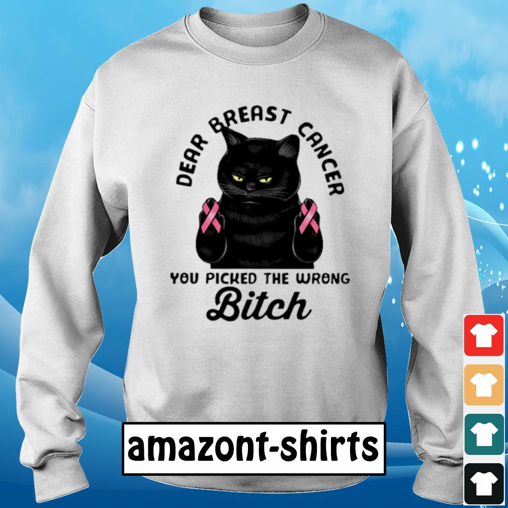 Cat dear breast cancer you picked the wrong bitch s sweater