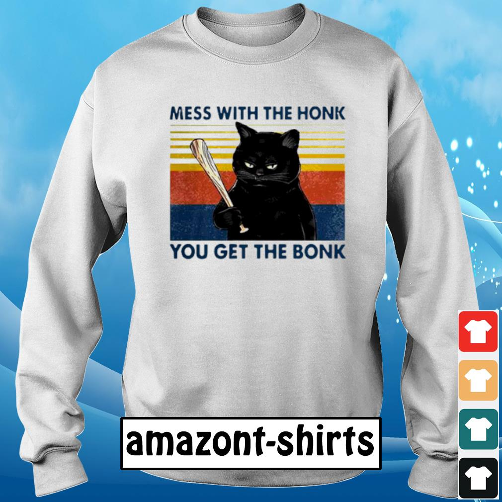 Cat mess ưith the honk you get the bonk vintage s sweater