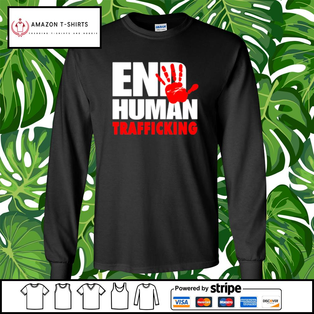 End human trafficking s longsleeve-tee