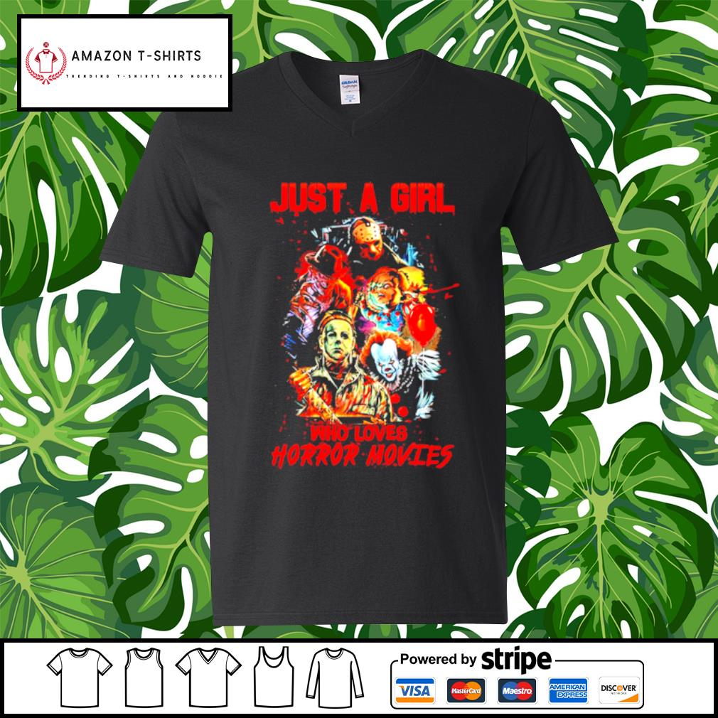 Just a girl who loves Horror movies s v-neck-t-shirt