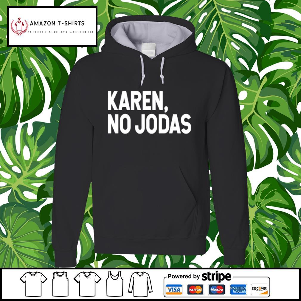 Karen no Jodas s hoodie