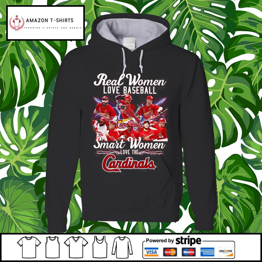 Real women love baseball smart women love the Cardinals s hoodie