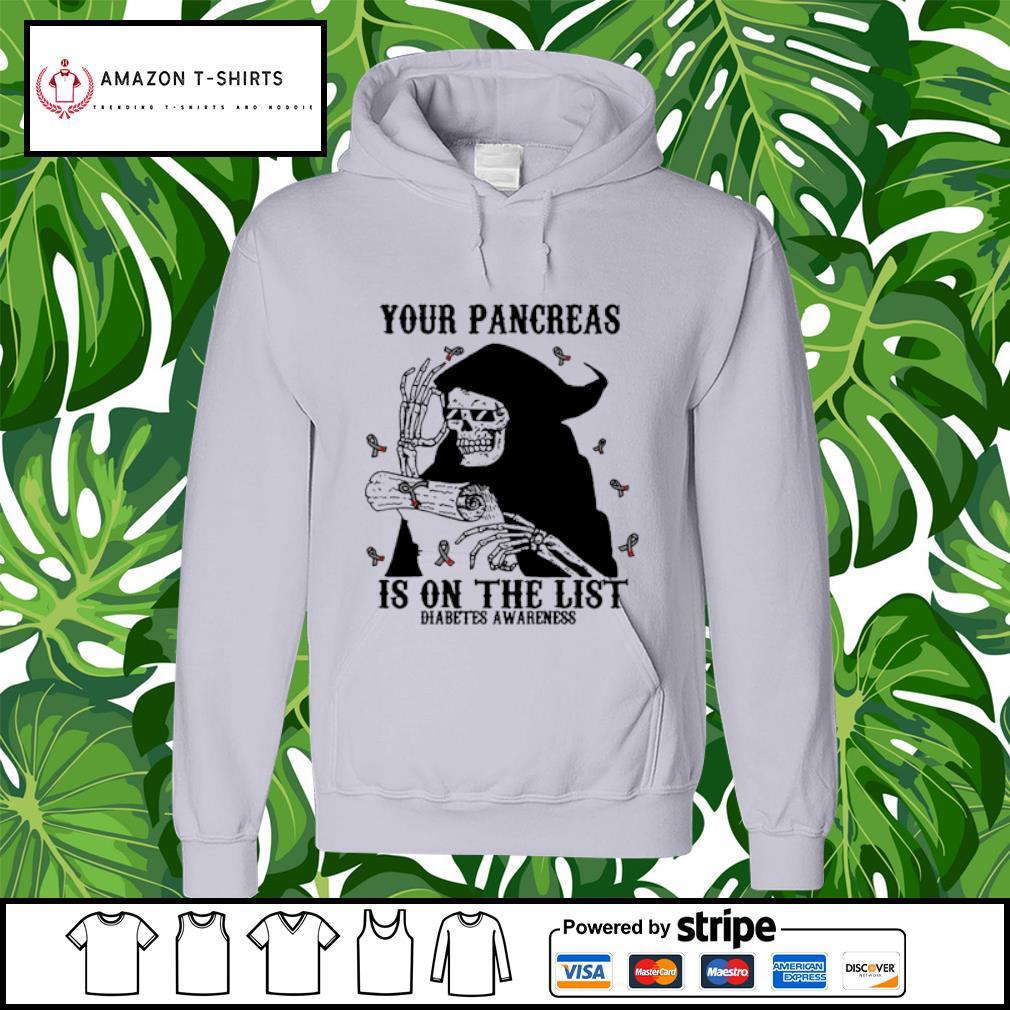 Skeleton your pancreas is on the list diabetes awareness s hoodie